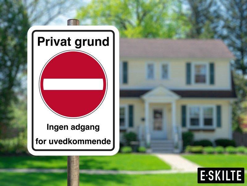 Få fremstillet et Adgang forbudt skilt op i privaten